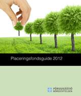 Placeringsfondsguide 2012